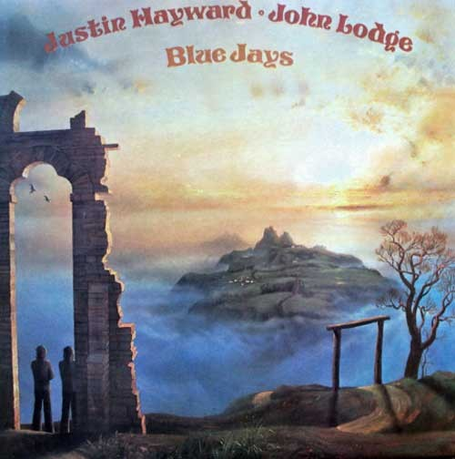 Justin Hayward and John Lodge ‎– Blue Jays