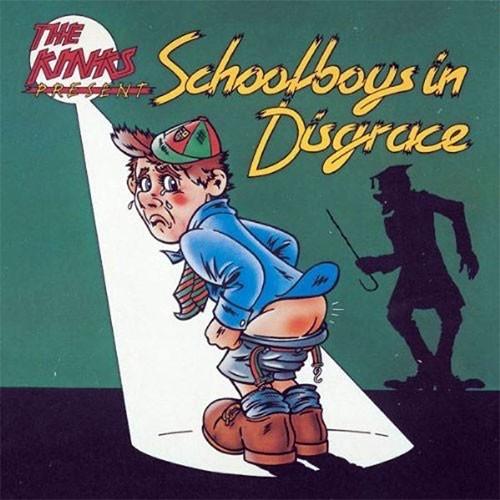 Kinks – Schoolboys In Disgrace