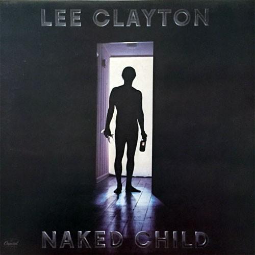 Lee Clayton – Naked Child