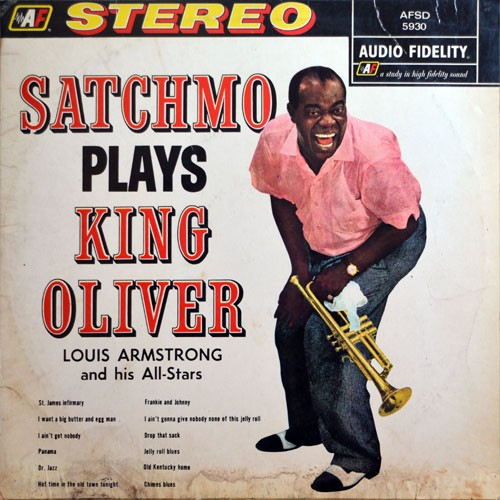 Louis Armstrong & His Orch. ‎– Satchmo Plays King Oliver
