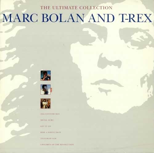 Marc Bolan And T-Rex ‎– The Ultimate Collection