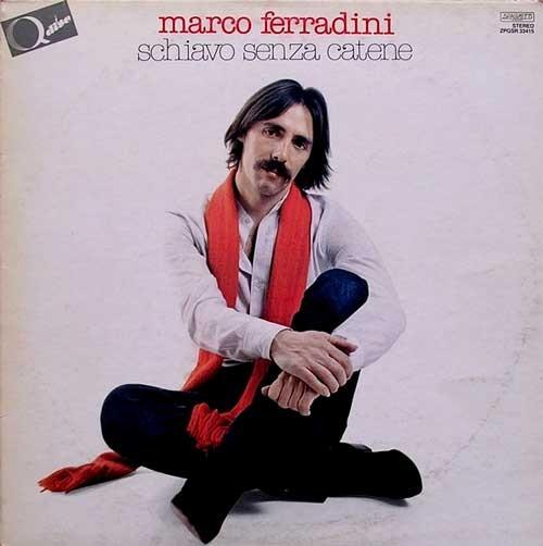 Marco Ferradini – Schiavo Senza Catene