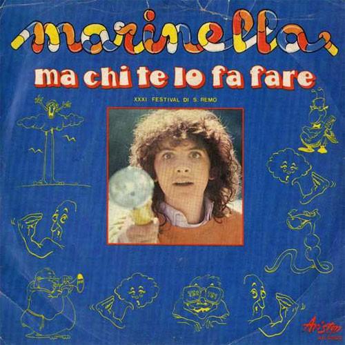 Marinella – Ma Chi Te Lo Fa Fare