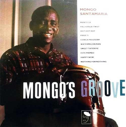 Mongo Santamaria – Mongo's Groove