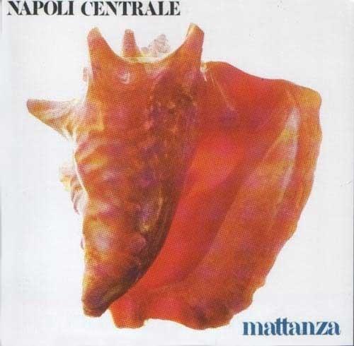 Napoli Centrale – Mattanza