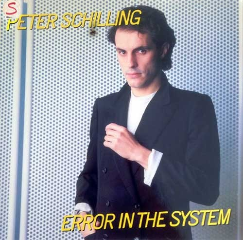 Peter Schilling – Error In The System