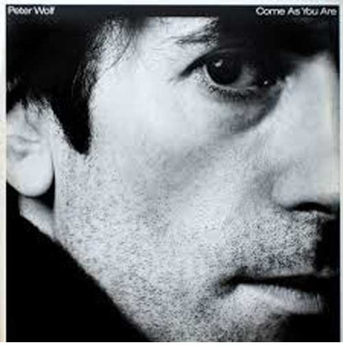 Peter Wolf ‎– Come As You Are