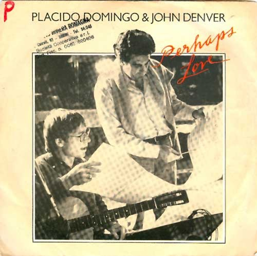 Placido Domingo and John Denver - Perhaps Love