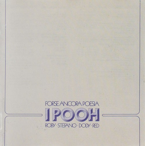 Pooh – Forse Ancora Poesia