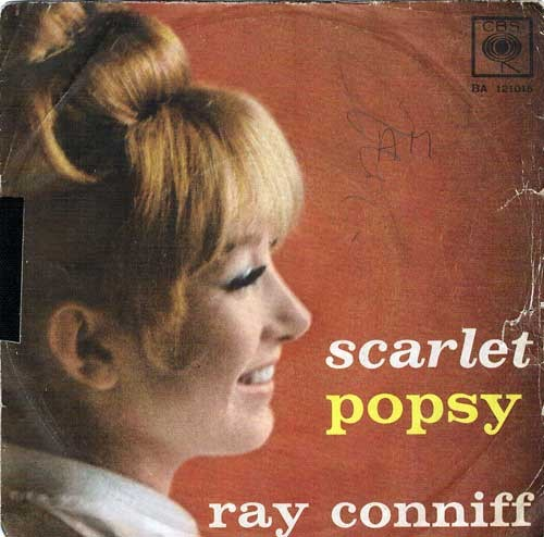 Ray Conniff - Scarlet / Popsy