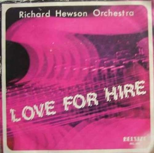Richard Hewson Orchestra – Love For Hire / Islands