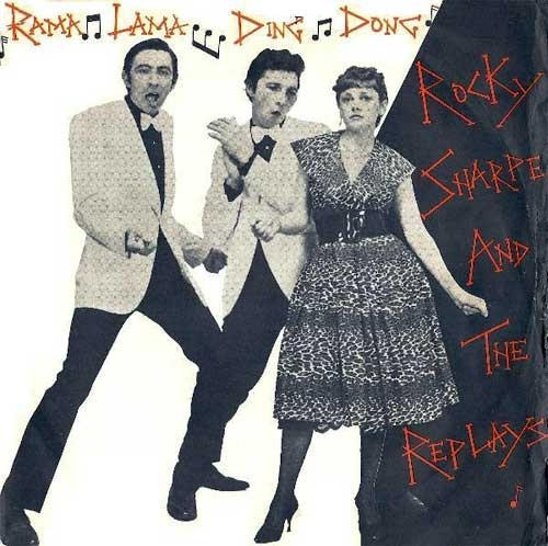 Rocky Sharpe and The Replays – Rama Lama Ding Dong