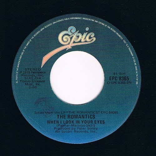 The Romantics – When I Look In Your Eyes
