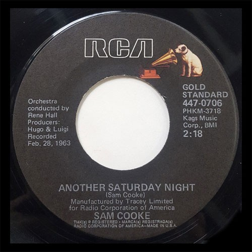 Sam Cooke ‎– Another Saturday Night / Send Me Some Lovin'