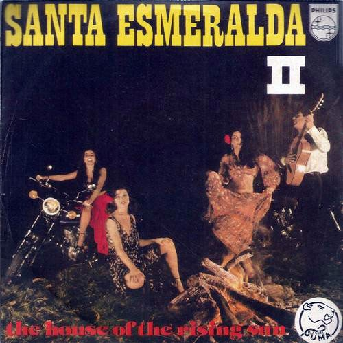 Santa Esmeralda II ‎– The House Of The Rising Sun