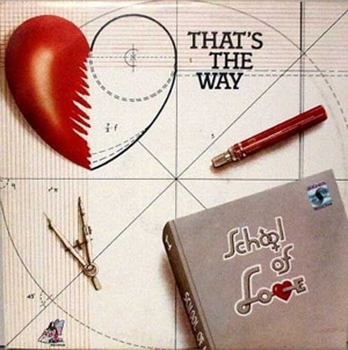 School Of Love – That's The Way