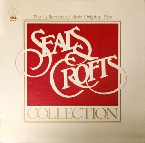 Seals and Crofts – The Seals and Crofts Collection
