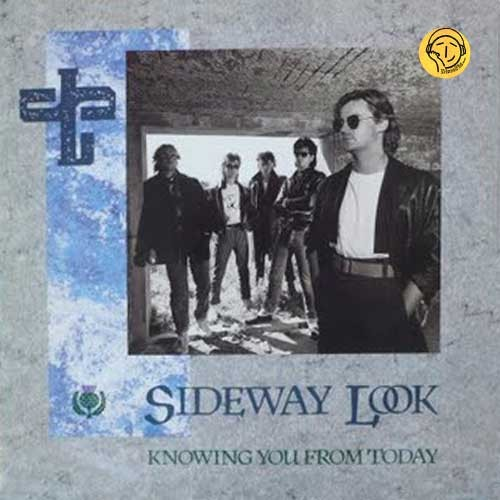Sideway Look – Knowing You From Today