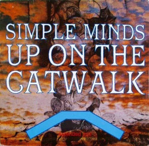 Simple Minds ‎– Up On The Catwalk