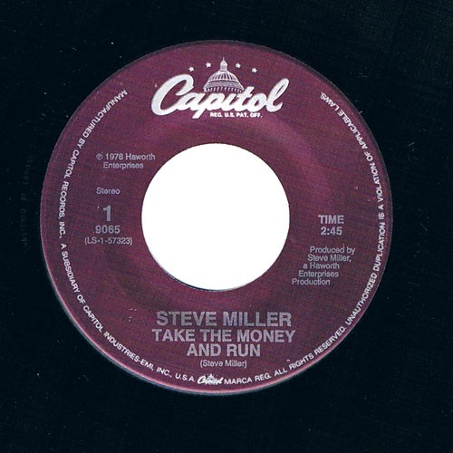 Steve Miller ‎– Take The Money And Run / Jetliner