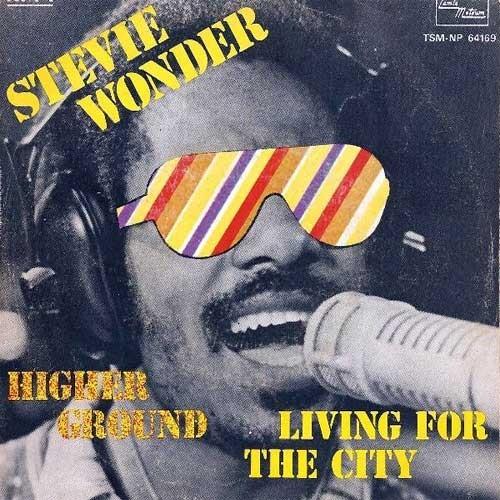 Stevie Wonder – Higher Ground / Living For The City