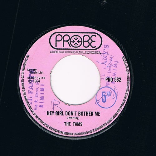 The Tams ‎– Hey Girl Don't Bother Me