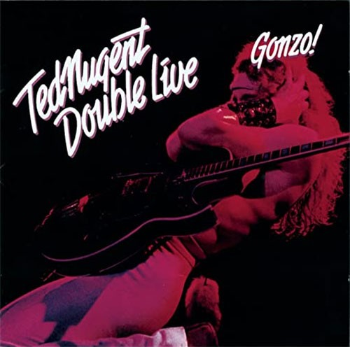 Ted Nugent – Double Live Gonzo! (2 LP)