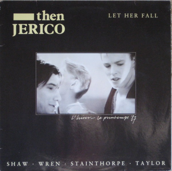 Then Jericho - Let her fall