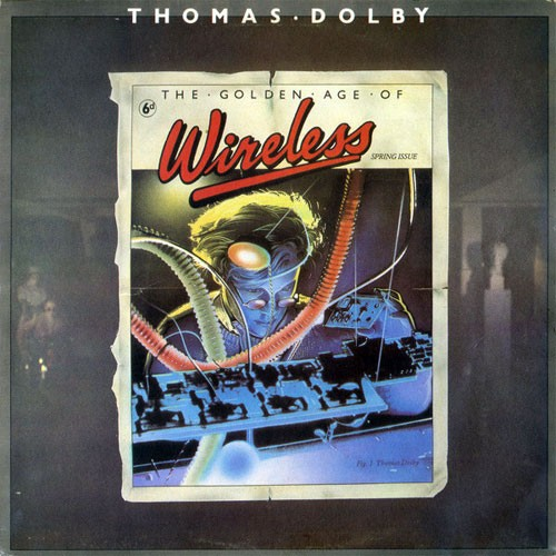 Thomas Dolby – The Golden Age Of Wireless