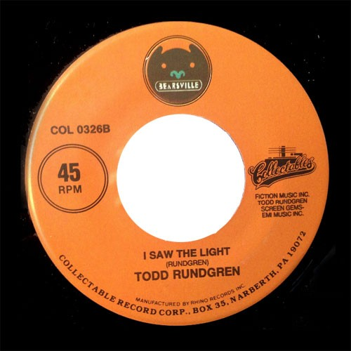Todd Rundgren – We Gotta Get You A Woman / I Saw The Light