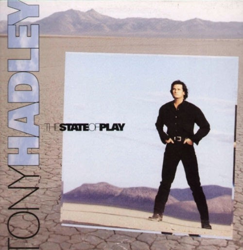 Tony Hadley – The State Of Play