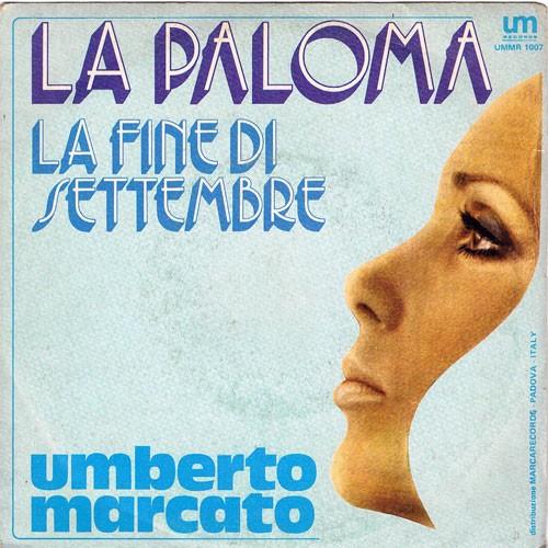 Umberto Marcato – La Paloma