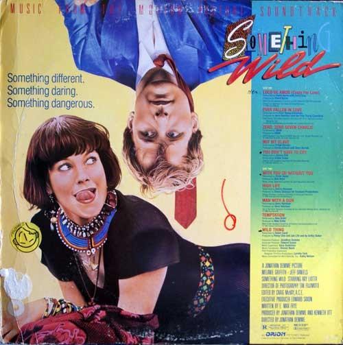 Vari – Something Wild (Qualcosa di travolgente) - Colonna Sonora Originale