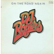 D. J. Rogers – On The Road Again