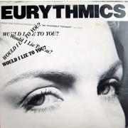 Eurythmics – Would I Lie To You?