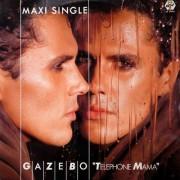 Gazebo - Telephone Mama