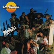 La Bionda – Bandido