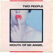 Two People - Mouth of an Angel