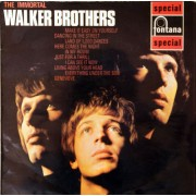 Walker Brothers – The Immortal Walker Brothers