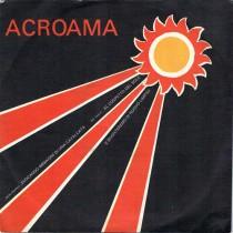 Acroama – Ogni Giorno Evocando Immagini Di Una Cavalcata Nel Reale Al Cospetto Del Sole