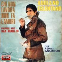 Adriano Celentano - Chi non lavora non fa l'amore (versione francese)