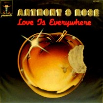 Anthony and Rose ‎– Love Is Everywhere