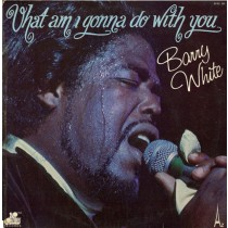 Barry White – What Am I Gonna Do With You