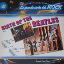 Beatles ‎– Birth Of The Beatles vol. 2 - La Grande Storia Del Rock 81
