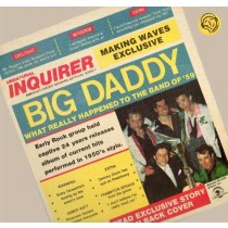 Big Daddy ‎– Big Daddy. What Really Happened To The Band Of '59