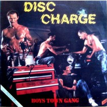 Boys Town Gang – Disc Charge