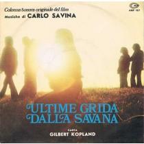 Carlo Savina (canta Gilbert Kopland) - Ultime grida dalla Savana