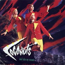 The Coconuts – Don't Take My Coconuts