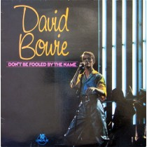 "David Bowie ‎– Don't Be Fooled By The Name (10"")"