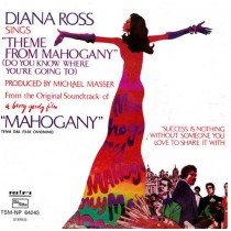 "Diana Ross ‎– Do You Know Where You're Going To (Theme From ""Mahogany"")"